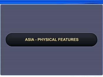 Animated video Lecture for Asia - Physical Features
