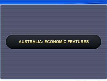 Animated video Lecture for Australia: Economic Features