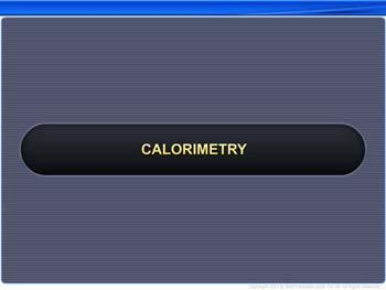 Animated video Lecture for Calorimetry