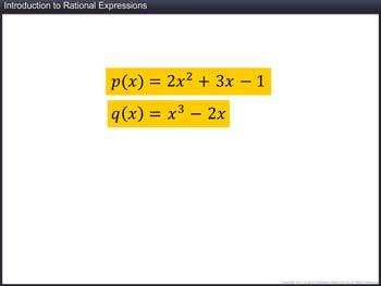 Animated video Lecture for Introduction to Rational Expressions