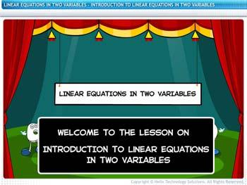 Animated video Lecture for Introduction to Linear Equation in Two Variables