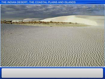 Animated video Lecture for The Indian Desert, the Coastal Plains and the Islands