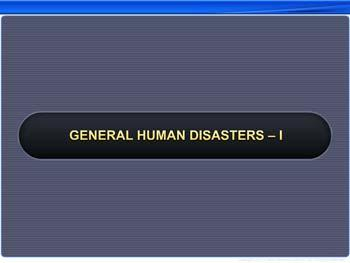 Animated video Lecture for General Human Disasters - 1