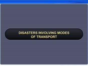 Animated video Lecture for Disasters Involving Modes of Transport