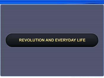 Animated video Lecture for Revolution and Everyday Life