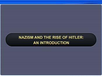 Animated video Lecture for Nazism and the Rise of Hitler: An Introduction