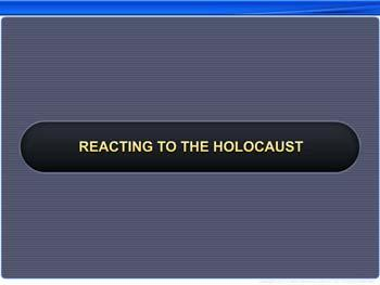 Animated video Lecture for Reacting to the Holocaust