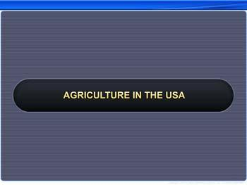 Animated video Lecture for Agriculture in the USA