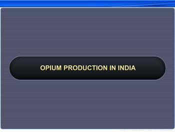 Animated video Lecture for Opium Production in India