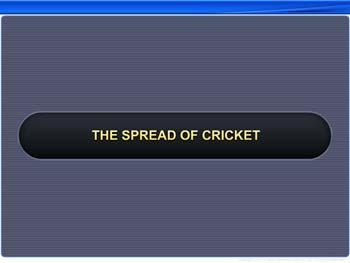 Animated video Lecture for The Spread of Cricket