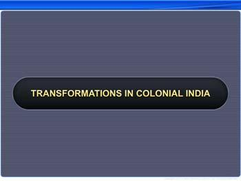 Animated video Lecture for Transformations in Colonial India