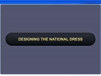 Animated video Lecture for Designing the National Dress