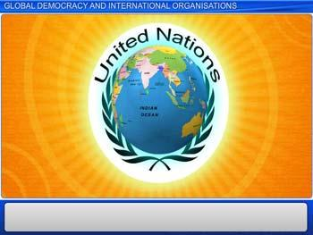 Animated video Lecture for Global Democracy and International Organisations