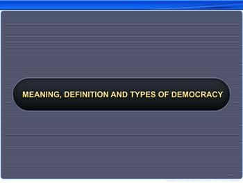 Animated video Lecture for Meaning, Definition And Types Of Democracy
