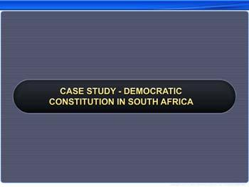 Animated video Lecture for Case Study - Democratic Constitution In South Africa