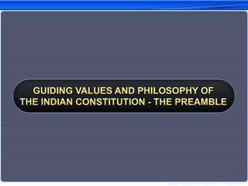 Animated video Lecture for Guiding Values And Philosophy Of The Indian Constitution - The Preamble