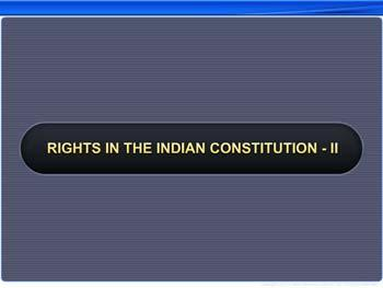 Animated video Lecture for Rights In The Indian Constitution - II