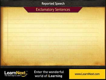 Animated video Lecture for Exclamatory and Interrogative Sentences - Reported Speech