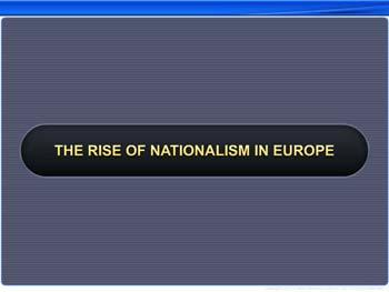 Animated video Lecture for The Rise of Nationalism in Europe