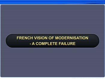 Animated video Lecture for French Vision of Modernisation - A Complete Failure