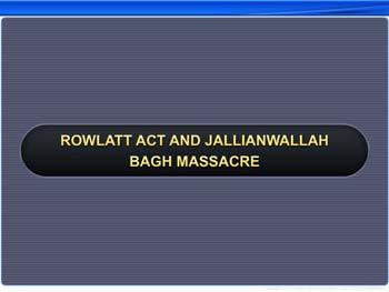 Animated video Lecture for Rowlatt Act and Jallianwallah Bagh Massacre