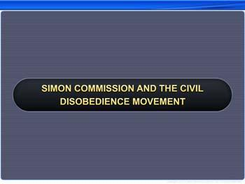 Animated video Lecture for Simon Commission and the Civil Disobedience Movement