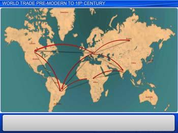 Animated video Lecture for World Trade Pre-modern to 18th Century