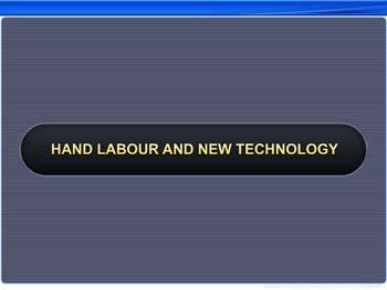 Animated video Lecture for Hand Labour and New Technology