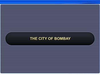 Animated video Lecture for The City of Bombay