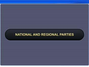 Animated video Lecture for National And Regional Parties
