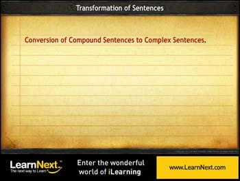 Animated video Lecture for Compound to Complex Sentences - Conversion