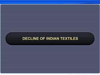 Animated video Lecture for Decline of Indian Textiles