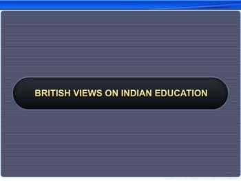 Animated video Lecture for British Views on Indian Education