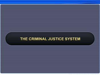 Animated video Lecture for The Criminal Justice System