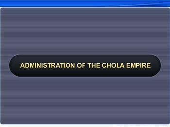 Animated video Lecture for Administration of the Chola Empire