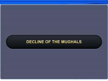 Animated video Lecture for Decline of the Mughals