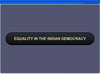 Animated video Lecture for Equality in the Indian Democracy