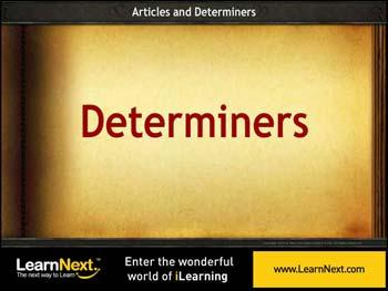 Animated video Lecture for Determiners - Usage and Types