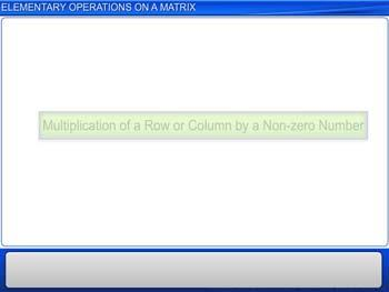 Animated video Lecture for Elementary Operations on a Matrix