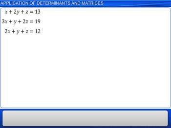 Animated video Lecture for Application of Determinants and Matrices