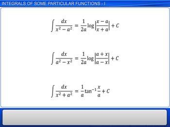 Animated video Lecture for Integrals of some Particular Functions - I