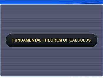 Animated video Lecture for Fundamental Theorem of Calculus