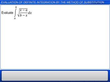 Animated video Lecture for Evaluation of Definite integration by method of the substitution