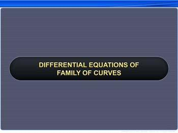 Animated video Lecture for Differential Equations of Family of Curves