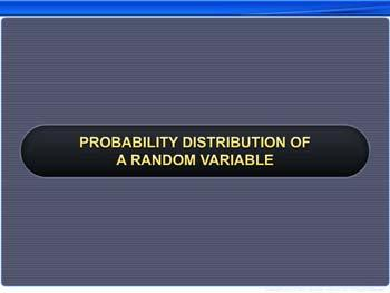 Animated video Lecture for Probability Distribution of a Random Variable