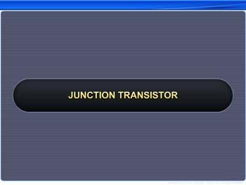 Animated video Lecture for Junction Transistor