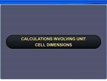 Animated video Lecture for Calculation Involving Unit Cell Dimensions