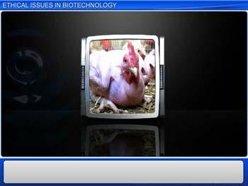 Animated video Lecture for Ethical Issues in Biotechnology