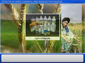 Animated video Lecture for Effects of Agro-chemical and Radioactive Wastes
