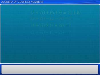 Animated video Lecture for Algebra of Complex Numbers